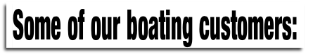 Some of our boating customers: